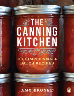 Find the best and affordable brand new and second hand Books and Publications for sale at tims.ph - The Canning Kitchen: 101 Simple Small Batch Recipes By Amy Bronee The Canning Kitchen blends the traditions of home pres. Home Canning Recipes, Canning Tips, Cooking Recipes, Easy Canning, Fast Recipes, Canning Kitchen Ideas, Cooking Ideas, Cooking Chili, Canning Process