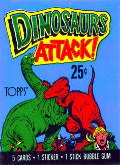 topps dinosaurs attack | ... understand the appeal of these vintage topps dinosaurs attack