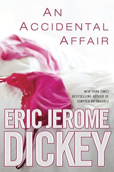 An Accidental Affair by Eric Jerome Dickey (Available on the African American Fiction Nook)