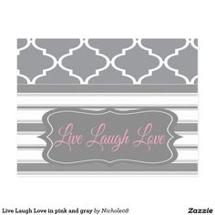 Live Laugh Love in pink and gray Postcard