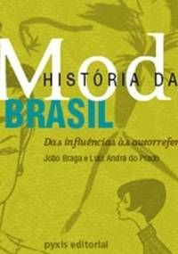 49 best fashion brasil moda images on pinterest 80 s nostalgia livro capa lanado no dia 15 de agosto o livro histria da moda no fandeluxe Image collections