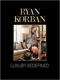 Luxury Redefined by Ryan Korban