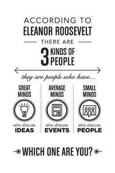 eleanor roosevelt quote made into an infographic. This saying is fabulous, a good way to weed people out of your life.