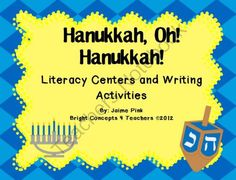 Hanukkah, Oh! Hanukkah (Literacy Centers and Writing Activities from Bright Concepts 4 Teachers on TeachersNotebook.com (56 pages)