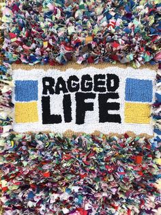 Ragged Life Rag Rug In Hooky And Proggy Rugging