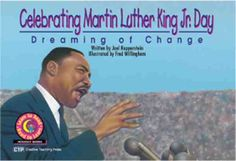 Celebrating Martin Luther King Jr. Day: Dreaming of Change (Learn to Read Read to Learn Holiday Series) Price:$3.49