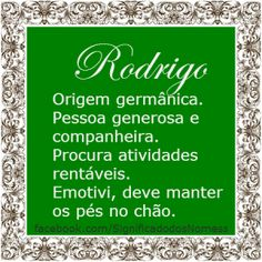 Significado do nome Rodrigo   Significado dos Nomes