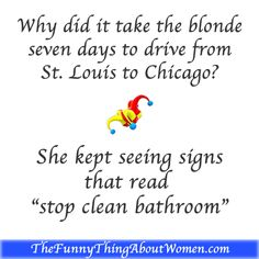 Another funny blonde joke from TheFunnyThingAbou., a comedy library of clean and positive but hilarious, funny jokes for women. Blonde Humor, Funny Blonde Jokes, Funny Jokes, Hilarious, Clean Blonde Jokes, Clean Jokes, Funny Picture Jokes, Funny Pictures, Funny Stuff
