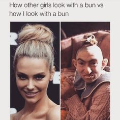 True  I'm beginning to think the bun is the least of my problems