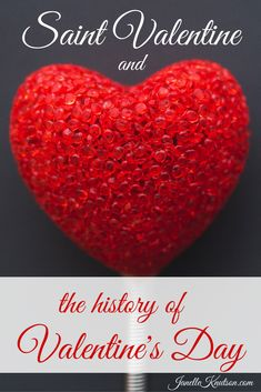 Who was Saint Valentine? When did Valentine's Day start? And how did hearts, flowers, love letters and chocolate candies get associated with this holiday?Let's take a closer look at Saint Valentine and the history of Valentine's Day to answer these questions. (This post contains affiliate links. Read my full disclosure here.) Saint Valentine Early church … … Continue reading →