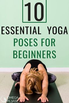 Here's a list of 10 effective yoga poses for beginners. These simple yoga poses for beginners serve as a foundation for any yogi. They serve as great yoga poses for beginners flexibility and can prepare you for harder poses.  #yogaposesforbeginners #simpleyogaposesforbeginners #yogaposesforbeginnersflexibility #yogaposesforbeginnersathome