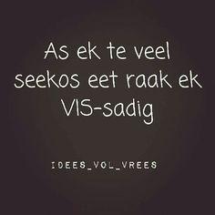 Vis-sadig __[IdeesVolVrees/FB](Kobus Galloway) #Afrikaans #words@play