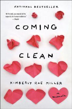 Coming Clean: A Memoir by Kimberly Rae Miller http://www.amazon.com/dp/0544320816/ref=cm_sw_r_pi_dp_E43zwb1VKJXEC