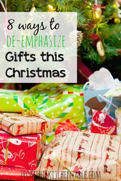 Is it Christmas without piles of presents under the tree? These are 8 great ideas to help your family with taking the emphasis off of gifts at Christmas time.