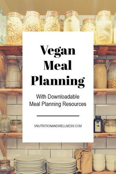 Vegan Meal Planning | Need help with #vegan meal planning? Check out these easy tips to get you started! vegan recipes, vegan meals, vegan meal planning tips via @VNutritionist