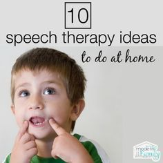 10 speech therapy ideas to do at home