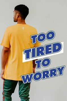 """This unisex Christian T-shirt speaks of God's Truth and Love. Wear this Mustard Yellow tee to help you share the gospel and true message of Christianity at church, work, school and the streets of your city. Also the perfect Gift for Women or a Friend who loves Jesus. This tee says """"Too Tired To Worry"""" which speaks about God being the one you turn to first, life's too short to worry! #christianapparel #christiantshirts #jesustees #jesus 