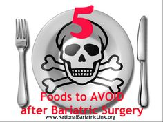 5 Foods to Avoid after Bariatric Surgery - There will be foods that will cause dumping syndrome, nausea or other unpleasant symptoms. Bariatric Surgery | Gastric Bypass | Gastric Sleeve | Lap Band | Weight Loss Surgery