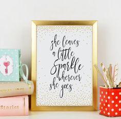 She Leaves A Little Sparkle Wherever She Goes Printable Art, Inspirational Quote Print, Gold Nursery Wall Art, Girls Room Decor Gift for Her
