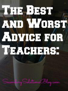Best and Worst Advice for Teachers
