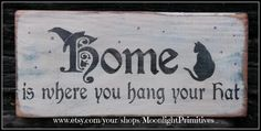 Home Is Where You Hang Your Hat - Black Cat by MoonlightPrimitives