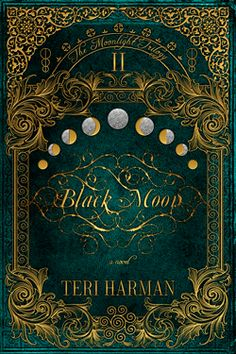 The cover for BLACK MOON by Teri Harman, Moonlight Trilogy I'm in love with this color! Book Cover Art, Book Cover Design, Book Design, Book Art, Journal Design, Vintage Book Covers, Vintage Books, Moon Book, Black Moon