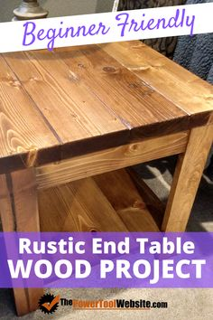 Take on a great weekend beginner woodworking project with simple joinery and a rustic look This end table is made from dimensional pine boards and requires very little experience in a shop to build. Wood Projects That Sell, Easy Wood Projects, Beginner Woodworking Projects, Diy Woodworking, Woodworking Furniture, Wood Pallet Furniture, Furniture Projects, Rustic Furniture, Wood Pallets