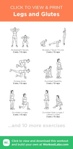 Legs and Glutes – click to view and print this illustrated exercise plan created with #WorkoutLabsFit