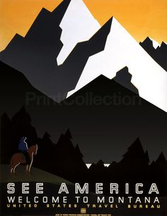 See America Welcome to Montana. This poster was created for United States Travel Bureau promoting travel to Montana