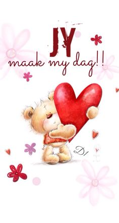 Jy Maak my dag Morning Greetings Quotes, Good Morning Messages, Good Morning Wishes, Wife Quotes, Strong Quotes, Wisdom Quotes, Lekker Dag, Teddy Pictures, Afrikaanse Quotes