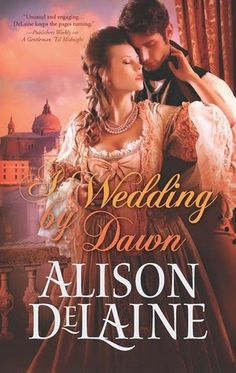 Booked Solid with Virginia C: AUTHOR ALISON DELAINE—HISTORICAL ROMANCE THAT SWEE...
