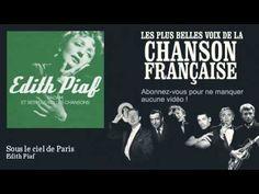 ▶ Edith Piaf - Sous le ciel de Paris - Chanson française - YouTube @Maggie K.