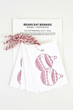 It's time to get the gift giving started! Grab some of these letterpress gift tags by Bears Eat Berries! Set of 6 tags. $6