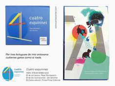 """""""Cuatro esquinines"""" - ISBN: 978-84-92964-53-6 © de los testos: Pepe Monteserín © de les ilustraciones: Job Sánchez © d'esta edición: Pintar-Pintar Editorial Editorial, Diagram, Chart, Map, Gatos, Animales, Illustrations, Location Map, Peta"""