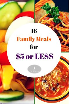 Frugal Living: Make great savings by cooking family meals for $5 or less.
