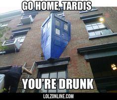 Go Home, Tardis...#funny #lol #lolzonline
