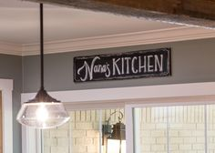 "A member of our marketing team drew this ""Nana's Kitchen"" sign especially for Mrs. Beachum."