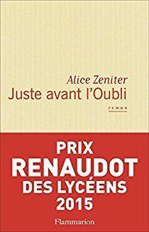 """Un avis mitigé sur """"Juste avant l'Oubli"""" d'Alice Zeniter..."""