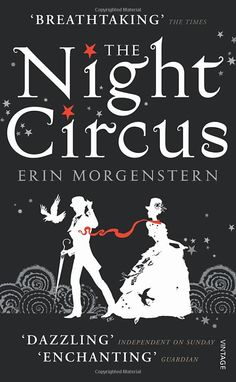 The Night Circus ~ Erin Morgenstern x