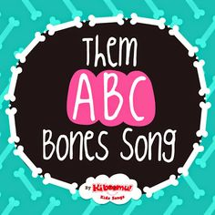 Practice Alphabet Letter recognition with Them ABC Bones song! #alphabet #preschool #kidsong