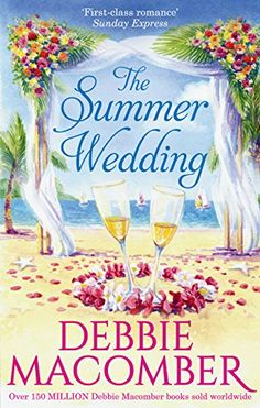 Debbie Macomber - The Summer Wedding