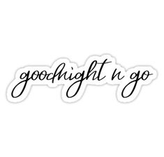 """""""goodnight n go"""" Stickers by sabinarts Meme Stickers, Tumblr Stickers, Phone Stickers, Ariana Grande Quotes, Ariana Grande Drawings, Tumblr Png, Cute Canvas Paintings, Ariana Grande Sweetener, Music Mood"""