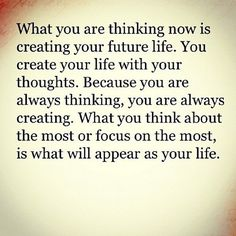 Your thoughts have so much power over who you become and the life you'll lead - much more than you probably realize!