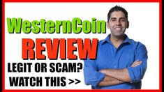 WesternCoin Review - Legit Business Opportunity or Big Scam?  Watch This...
