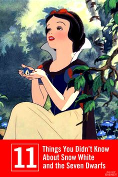 11 Things You Didn't Know About Snow White and the Seven Dwarfs