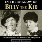 """Read """"In the Shadow of Billy the Kid Susan McSween and the Lincoln County War"""" by Kathleen P. Chamberlain available from Rakuten Kobo. The events of July marked the beginning of what became known as the Lincoln County War and catapulted Susan Mc."""