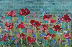 Come To Me Then by Angela Anderson Poppy Field Floral Art - Original Acrylic Painting
