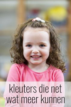 Kleuters die net iets meer kunnen 21st Century Learning, Child Development, Maria Montessori, Children, Kids, Adhd, Coaching, Infant, Homeschool