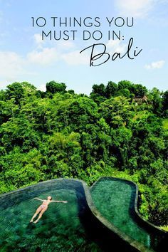 The 10 best things to do in Bali that you can't miss! cultural treasures and famous landscapes found all around the magical island.