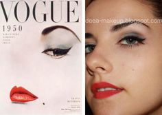 Vogue Inspired Make-up - 50s style  http://deea-makeup.blogspot.ro/2011/09/50s-inspired-make-up.html